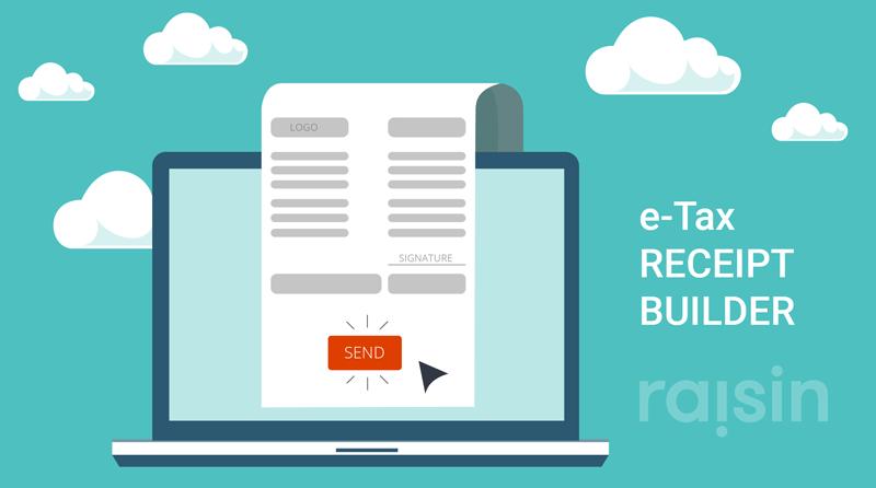 introducing the e tax receipt template builder raisin online