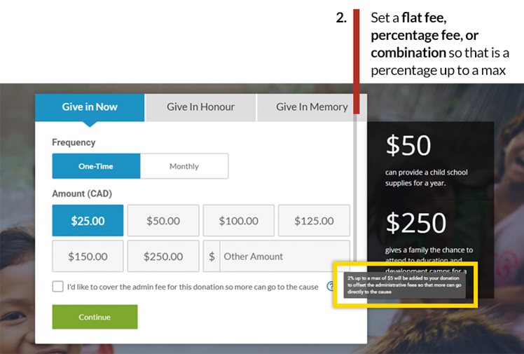 donation page Set a flat fee, percentage fee, or combination so that is a percentage up to a max flat fee